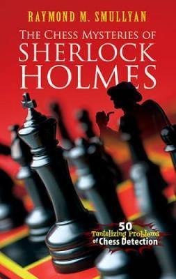 the Chess Mysteries of Sherlock Holmes